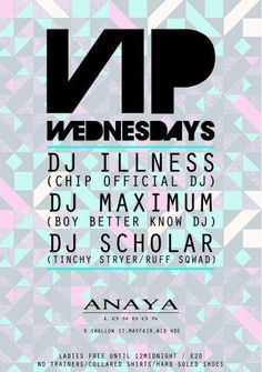 VIP Wednesdays at Anaya...midweek partying! #wild #clubbing #london #wednesday