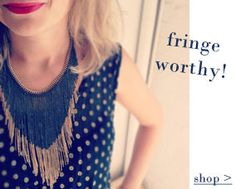 fringe worthy! Make your statement, simple maxi dress, with this piece!! have them stare   www.chloeandisabel.com/boutique/colleenmac#38099