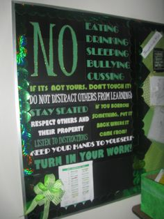 "green classroom decorations (high school) rules display - would love to have a matching board in an inverse color that would be about what we ""DO"" in the class so it's not just the negative side. Middle School Ela, Middle School Classroom, English Classroom, Science Classroom, Future Classroom, High School Rules, High School History, High School Science, Class Rules"