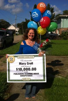 "Today PCH made one lady very happy ! Winners never quit and quitters never win (Smiles) Congratulations on your win  ! "" Pin"" if you are happy for the newest winner .......... PCH says....""Like"" this to join us in congratulating Mary Croll, of Metairie, LA who just won $10,000! #PCH #BigWinner"
