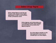 Online-degrees-and-scholarships.com provides information on online college degree programs with the list of best colleges and universities providing online degree programs.