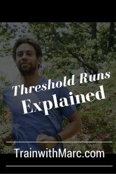 Threshold Running Explained, via #TrainwithMarc   #runchat  https://trainwithmarc.com/2016/01/22/threshold-running-explained/