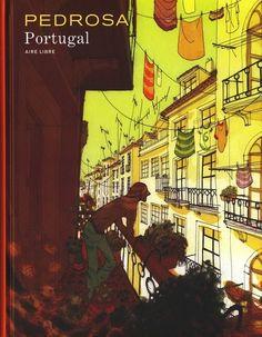 Portugal par Pedrosa /// Une très jolie découverte que je dois à l'un de mes frères. Une histoire qui donne envie de prendre le temps, de se détacher d'un quotidien très prenant... Le dessin accompagne bien cette idée en étant tout en courbe, dégradés de couleurs, typé aquarelle.