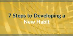 Still struggling to take action towards your #goals? Learn the 7 steps to form a new habit!