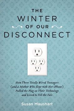 Right now The Winter of Our Disconnect by Susan Maushart is $2.99