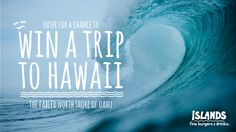 As the official restaurant partner of the 2014 Volcom Pipe Pro surf contest, Islands is giving away 2 round trip tickets to Hawaii, 5 night stay at the Turtle Bay Resort, car rental, $500 cash and a $100 Islands Gift Card!    Click here for a chance to win: