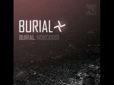 Burial - Gutted