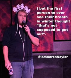 #AaronNaylor,  #comedians, #comedy, #funny, #StandUp, #Jokes, #fun, #comic