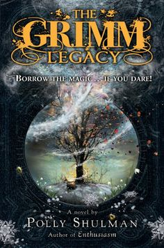 The Grimm Legacy: After high school student Elizabeth, working as a page, gains access to the Grimm Collection of magical objects, she and the other pages are drawn into a series of frightening adventures.