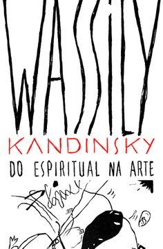 [✔] Wassily Kandinsky - Do Espiritual na Arte