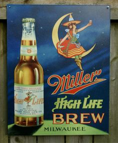 Pin Miller High Life Classic Beer Witch Milwaukee Bar Garage brew tin metal sign S1