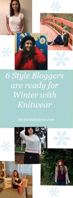 Whoa!  The 6 style bloggers are sharing their favorite knitwear styles for winter!  Check it out!