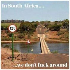 South Africa is not for sissies! So not for you, S D F this is in the kruger national park. African Memes, Land Surveyors, Kruger National Park, My Land, Countries Of The World, Cape Town, 6 Years, South Africa, Scenery