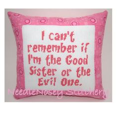 Cross Stitch Pillow Funny Quote Pink Pillow Sister by NeedleNosey, $20.00