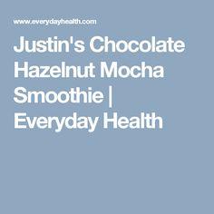 Justin's Chocolate Hazelnut Mocha Smoothie   Everyday Health