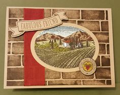Fabulous Tuscan Vineyard by zipperc98 - Cards and Paper Crafts at Splitcoaststampers