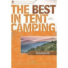 The Best In Tent Camping Tennessee (Paperback)