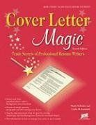Suggested Reading - Cover Letter Magic, 4th Ed: Trade Secrets of Professional Resume Writers by Wendy S. Enelow, http://www.amazon.com/dp/1593577354/ref=cm_sw_r_pi_dp_Bbnuqb1VAD9XJ