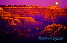 """Moonrise over Grand Canyon  Contact: Marv Lyons - 619.691.8776  lyons@visionsynthesis.net 13"""" x  19"""" print on fine watercolor paper  $55 • Shipping Extra"""