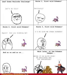 This is why I will never try the Nuzlocke challenge.