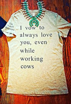Love while Working Cows light grey tee by TheRanchBoutiqueND