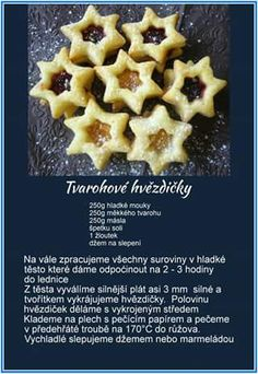 Tvarohové Hvězdičky Christmas Sweets, Christmas Baking, Christmas Cookies, Slovak Recipes, Czech Recipes, Eat Me Drink Me, Food And Drink, Meringue Cookies, Sweet Cookies
