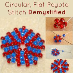 Learn how to do the circular, flat peyote stitch the right way with these 11 easy steps and instructions that will not only lead you to successfully create this beading stitch but you'll increase your skill at this must-know, beadweaving technique, as well!
