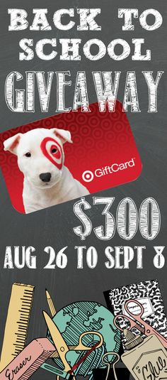 Win a $300 Gift Card to Target during our Back to School Giveaway!