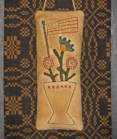 Primitive Stitchery Hanger/Pillow ~ Vase with Flowers and American Flag
