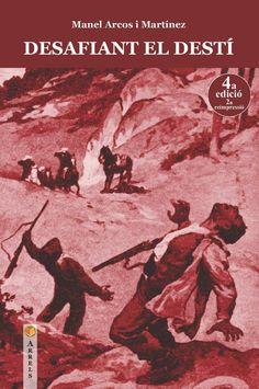 """Manel Arcos i Martínez. """"Desafiant el destí"""". Edicions del Sud Movie Posters, Movies, Arches, Films, Film Poster, Cinema, Movie, Film, Movie Quotes"""