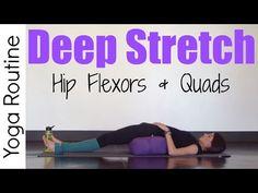 20 Minute Deep Stretch Yoga for Hip Flexors & Quads - YouTube
