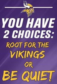 Minnesota Vikings Football, Best Football Team, Football Memes, Nfl Football, Indianapolis Colts, Cincinnati Reds, Pittsburgh Steelers, Dallas Cowboys, Viking Signs