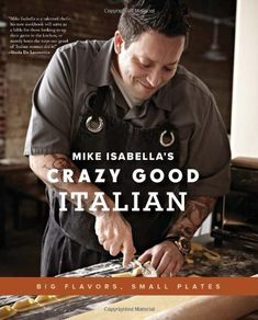 Mike Isabella's Crazy Good Italian: Big Flavors, Small Plates by Mike Isabella,http://www.amazon.com/dp/073821566X/ref=cm_sw_r_pi_dp_xYcxtb0ZQX68NZRC