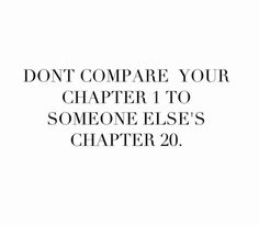 Don't compare your chapter 1 to someone elses chapter 20