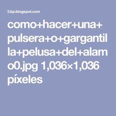 como+hacer+una+pulsera+o+gargantilla+pelusa+del+alamo0.jpg 1,036×1,036 píxeles