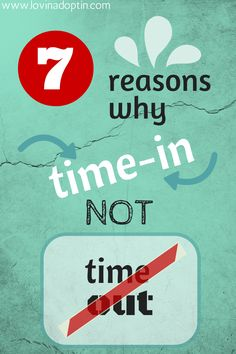 7 reasons why time-in NOT time-out. Do others tell you to put your kids in time-out, to spank, or use harsher discipline? You can read and share this with them. www.lovinadoptin.com #adoption #fostercare