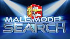 'The Price is Right' is Looking for Male Models