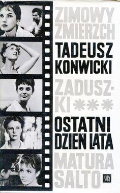 """""""Ostatni dzień lata"""" Tadeusz Konwicki Cover by Mieczysław Kowalczyk Published by Wydawnictwo Iskry 1966"""