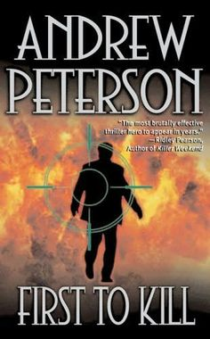 First to Kill      (Nathan McBride, book 1)    by    Andrew Peterson