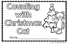 **FREEBIE** Christmas Cat needs your help! Count objects and fill in ten frames while practicing numbers 1-10