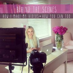 Behind the scenes: how to make videos