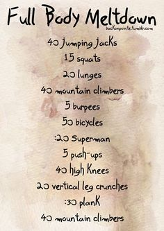 Workout Exercises : Wake up! daily workout also....Do this routine before every shower: 50 jumping jacks, 5 pushups, 20 crunches, 20 mountain climbers, and 30 second plank. I like the idea of doing it before every shower, then it is easier to become part of a routine