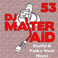 DJ Master Saïd's Soulful & Funky House Mix Volume 53 by DJ Master Saïd on SoundCloud