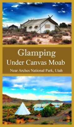 Traveling to Arches or Canyonlands National Park in Utah?  Try glamping Under Canvas Moab for a unique family tent lodging experience.  via @CorkForkPassprt