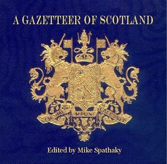 Gazetteer of Scotland Web Site contains facsimile images of every page of the six volumes of the 2nd Edition of 1896.A Search facility has been designed for this Edition enabling any city or town, village or parish, mountain or river, island or loch to be instantly located in the Gazettee.