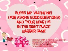 """""""Guess My Valentine!"""" (for asking questions) and """"Your Heart is in the Right Place"""" Barrier Game--TWO FREEBIE games in one download!"""