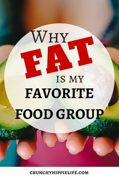 Why fat is my favori