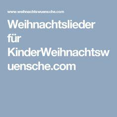 Weihnachtslieder für KinderWeihnachtswuensche.com