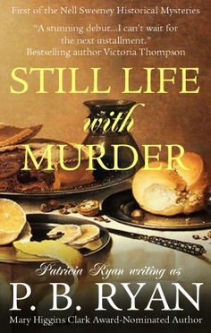 Still Life With Murder-great murder mystery set in post-Civil War Boston, loved the characters, devoured the entire series! (a total of 6 books) A good sign, I hated getting to the end!