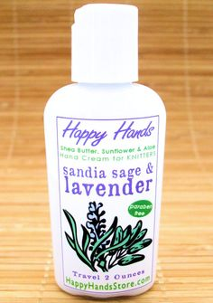 I call this Happy Hands hand cream scent Sandia Sage & Lavender because it reminds me of the fragrant summers here in the Sandia Mountains of New Mexico. Its a clean, bright fragrance, combining the wonderfully energizing scent of high mountain lavender in bloom, with a light herbal touch of sage and basil. I hand-blend my Happy Hands paraben-free hand cream with shea butter, sunflower oil and aloe vera especially for knitters, crocheters, spinners & other fiber artists and crafters ....